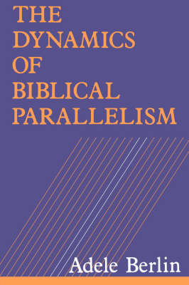 Dynamics of Biblical Parallelism (Paperback)