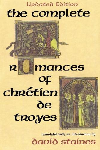 The Complete Romances of Chretien de Troyes (Paperback)