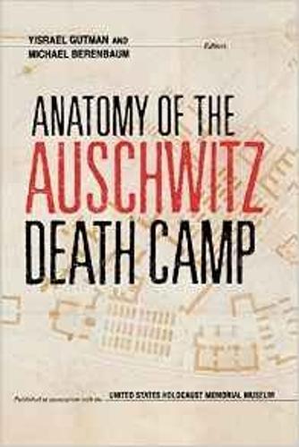 Anatomy of the Auschwitz Death Camp (Paperback)