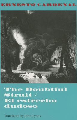 The Doubtful Strait / El estrecho dudoso (Paperback)
