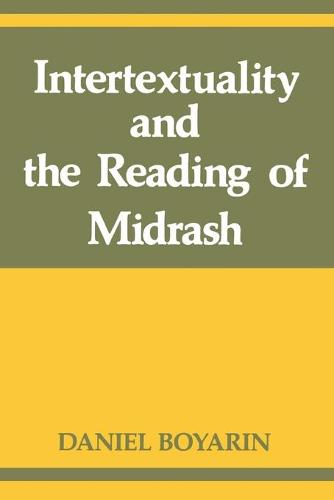 Intertextuality and the Reading of Midrash (Paperback)