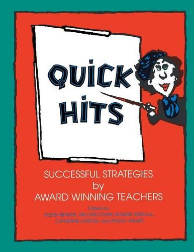 Quick Hits: Successful Strategies by Award Winning Teachers (Paperback)