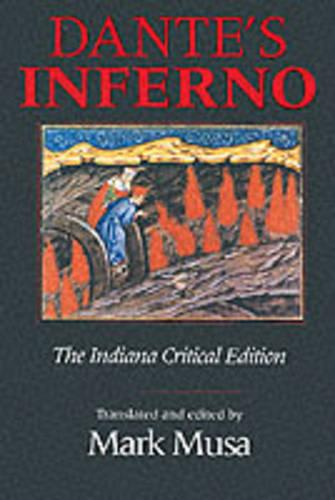 Dante's Inferno, The Indiana Critical Edition - Indiana Masterpiece Editions (Paperback)