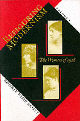 Refiguring Modernism: Women of 1928 v. 1: Women of 1928 (Paperback)