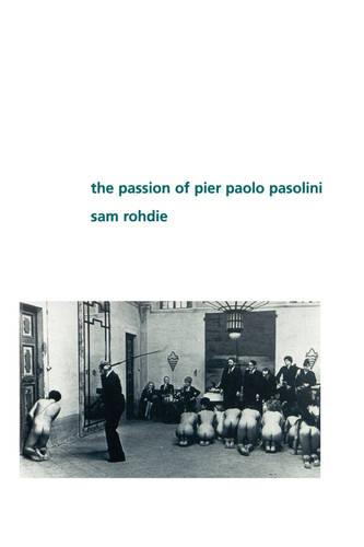 Passion of Pier Pado Pasolini (Paperback)