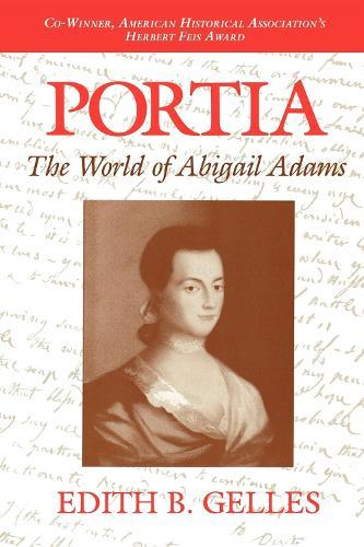 Portia: The World of Abigail Adams (Paperback)