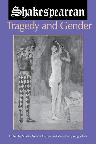 Shakespearean Tragedy and Gender (Paperback)