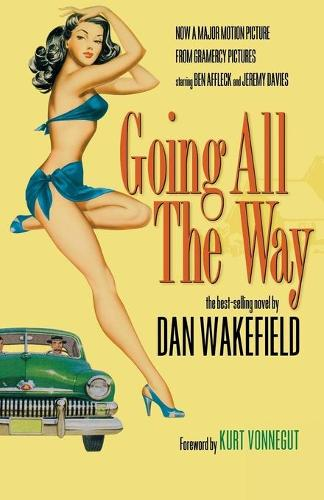 Going All the Way (Paperback)