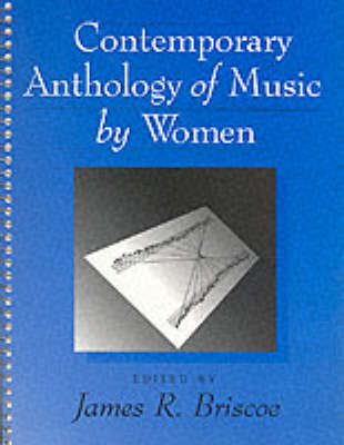 Contemporary Anthology of Music by Women (Paperback)
