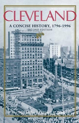 Cleveland, Second Edition: A Concise History, 1796-1996 (Paperback)