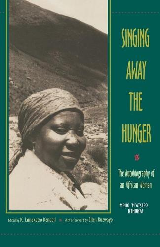 Singing away the Hunger: The Autobiography of an African Woman (Paperback)