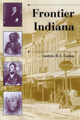 Frontier Indiana - A History of the Trans-Appalachian Frontier (Paperback)