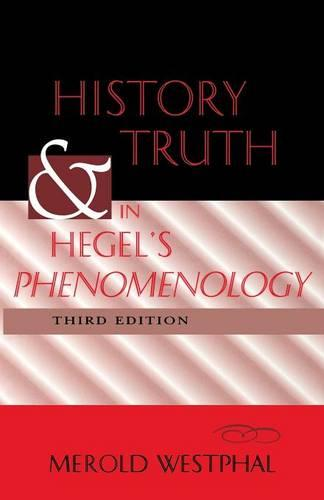 History and Truth in Hegel's Phenomenology, Third Edition (Paperback)