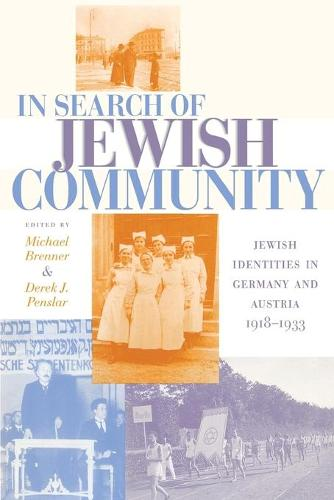 In Search of Jewish Community: Jewish Identities in Germany and Austria, 1918-1933 (Paperback)