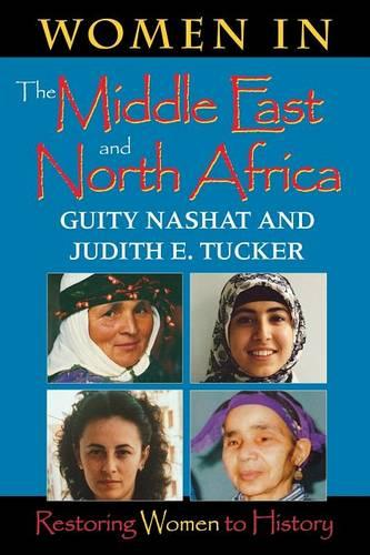 Women in the Middle East and North Africa: Restoring Women to History (Paperback)