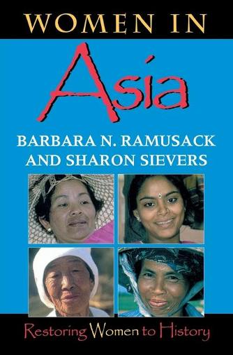 Women in Asia: Restoring Women to History - Restoring Women to History (Paperback)