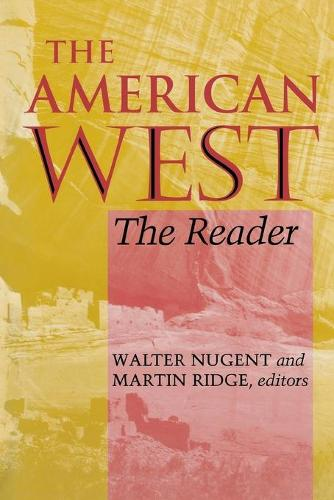 The American West: The Reader (Paperback)
