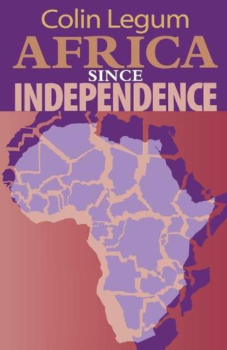 Africa since Independence (Paperback)