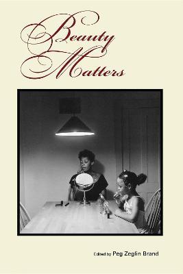 Beauty Matters (Paperback)