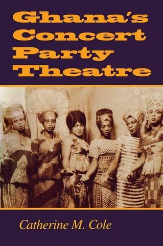 Ghana's Concert Party Theatre (Paperback)
