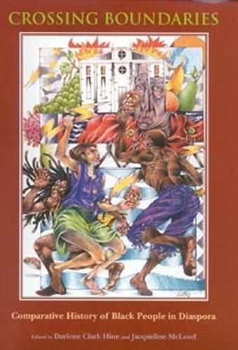 Crossing Boundaries: Comparative History of Black People in Diaspora - Blacks in the Diaspora (Paperback)