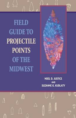 Field Guide to Projectile Points of the Midwest (Paperback)