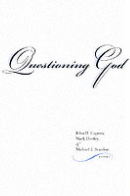 Questioning God - Indiana Series in the Philosophy of Religion (Paperback)
