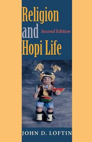 Religion and Hopi Life, Second Edition - Religion in North America (Paperback)