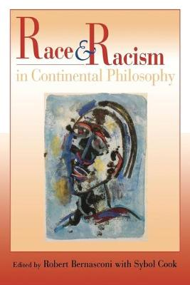 Race and Racism in Continental Philosophy - Studies in Continental Thought (Paperback)