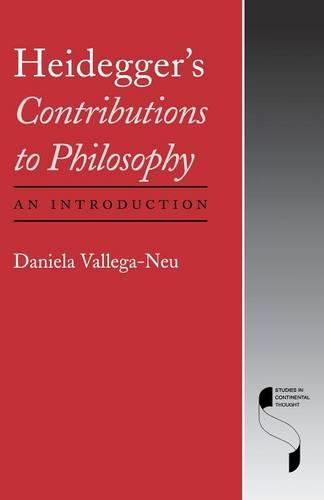 Heidegger's Contributions to Philosophy: An Introduction - Studies in Continental Thought (Paperback)