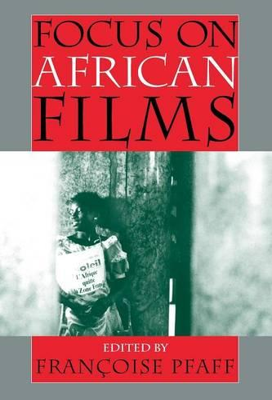 Focus on African Films (Paperback)