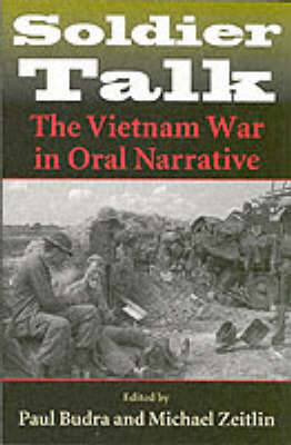 Soldier Talk: The Vietnam War in Oral Narrative (Paperback)