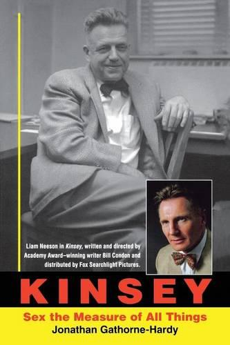 Kinsey: Sex the Measure of All Things (Paperback)