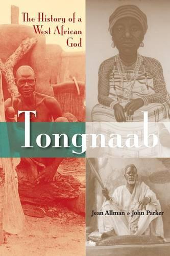 Tongnaab: The History of a West African God (Paperback)