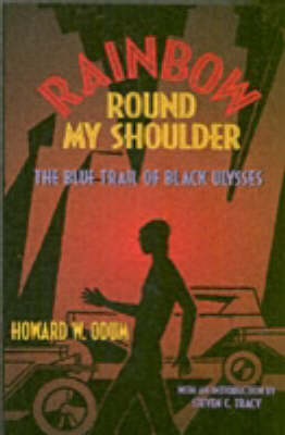 Rainbow Round My Shoulder: The Blue Trail of Black Ulysses (Paperback)