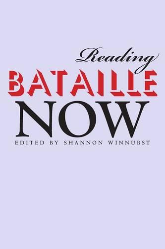 Reading Bataille Now (Paperback)