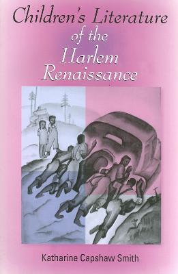 Children's Literature of the Harlem Renaissance - Blacks in the Diaspora (Paperback)