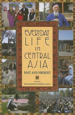Everyday Life in Central Asia: Past and Present (Paperback)