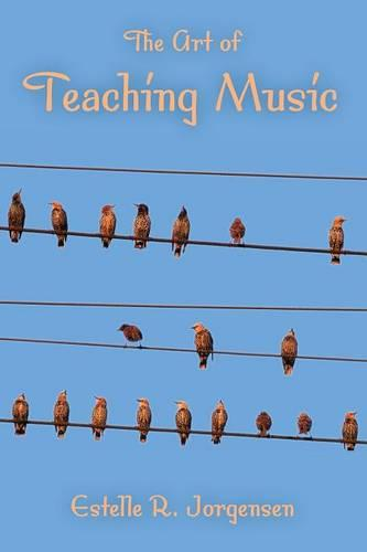 The Art of Teaching Music - Counterpoints: Music and Education (Paperback)