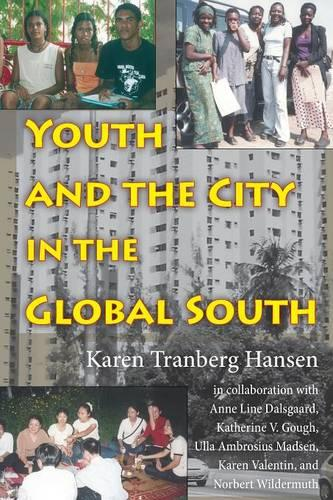 Youth and the City in the Global South - Tracking Globalization (Paperback)
