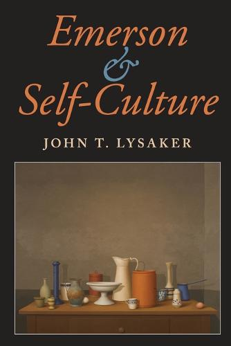 Emerson and Self-Culture - American Philosophy (Paperback)