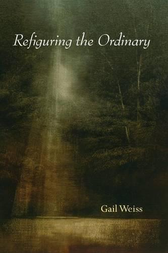 Refiguring the Ordinary (Paperback)