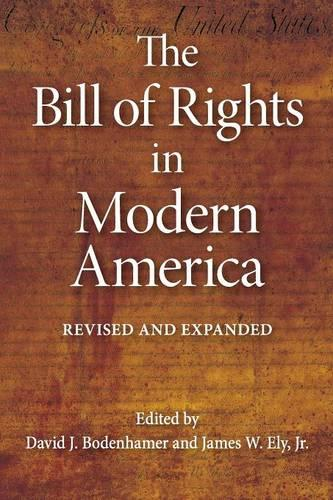 The Bill of Rights in Modern America: Revised and Expanded (Paperback)