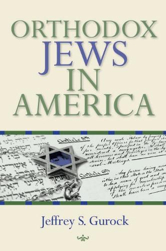 Orthodox Jews in America - The Modern Jewish Experience (Paperback)