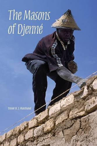 The Masons of Djenne - African Expressive Cultures (Paperback)