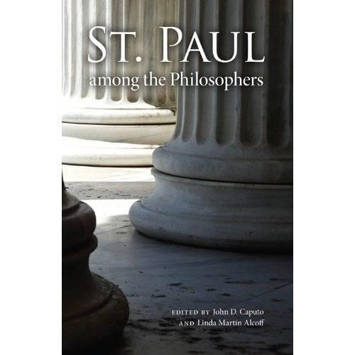 St. Paul among the Philosophers - Indiana Series in the Philosophy of Religion (Paperback)