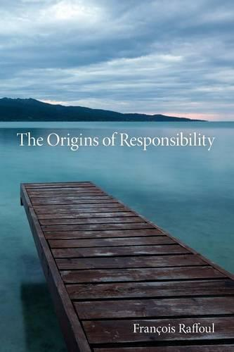 The Origins of Responsibility - Studies in Continental Thought (Paperback)