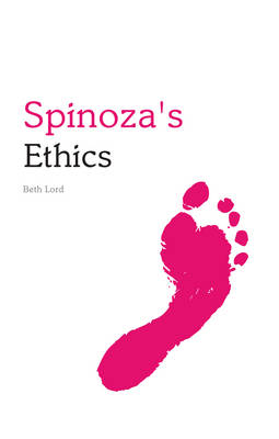 Spinoza's Ethics - Indiana Philosophical Guides (Paperback)