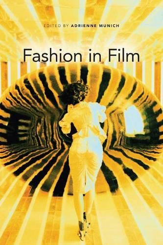 Fashion in Film - New Directions in National Cinemas (Paperback)