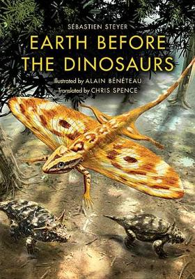 Earth before the Dinosaurs - Life of the Past (Paperback)